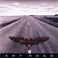 Randy Bachman - Any Road